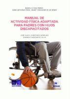MANUAL DE ACTIVIDAD FÍSICA ADAPTADA PARA PADRE CON HIJOS DISCAPACITADOS
