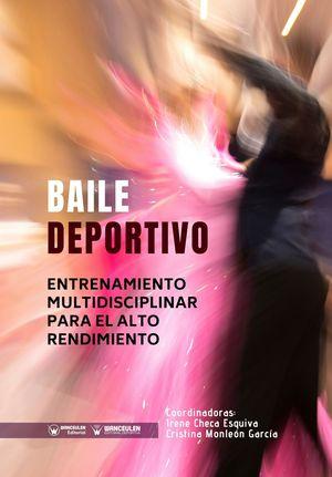 BAILE DEPORTIVO: ENTRENAMIENTO MULTIDISCIPLINAR PARA EL ALTO RENDIMIENTO