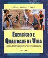EXERCÍCIO E QUALIDADE DE VIDA. UMA ABORGEM PERSONALIZADA