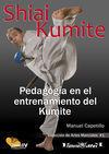 SHIAI KUMITE: PEDAGOGÍA EN EL ENTRENAMIENTO DEL KUMITE