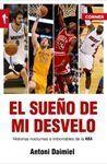 EL SUEÑO DE MI DESVELO. HISTORIAS NOCTURNAS E IMBORRABLES DE LA NBA