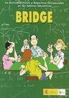 BRIDGE. LA ACTIVIDAD FÍSICA Y DEPORTIVA EXTRAESCOLAR EN LOS CENTROS EDUCATIVOS