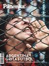 PANENKA Nº 25: ARGENTINA GRITA FÚTBOL. ORGULLO, PASIÓN Y CRISIS