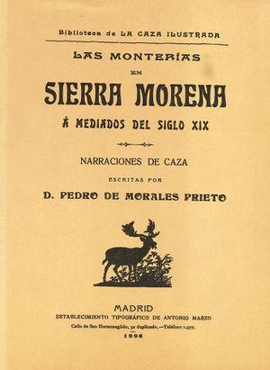 LAS MONTERIAS EN SIERRA MORENA A MEDIADOS DEL SIGLO XIX. NARRACIONES DE CAZA