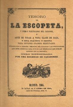 TESORO DE LA ESCOPETA, Y DEMÁS PERTRECHOS DEL CAZADOR