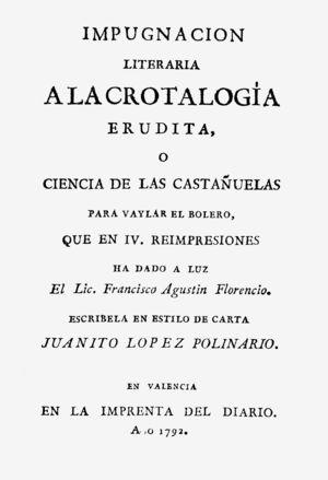 IMPUGNACION LITERARIA A LA CROTALOGÍA ERUDITA, O CIENCIA DE LAS CASTAÑUELAS PARA VAYLAR EL BOLERO