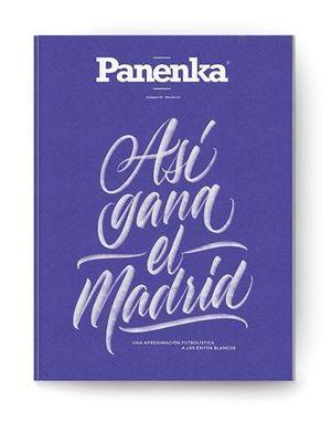 PANENKA Nº 59. ASÍ GANA EL MADRID. UNA APROXIMACIÓN FUTBOLÍSTICA A LOS ÉXITOS BLANCOS