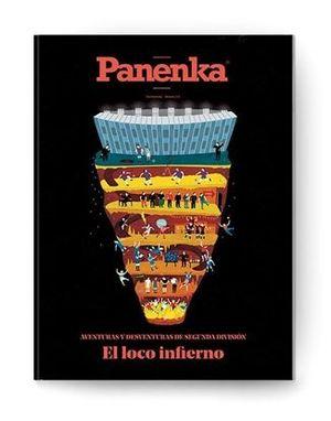 PANENKA Nº 62: EL LOCO INFIERNO. AVENTURAS Y DESVENTURAS DE LA 2ª DIVISIÓN