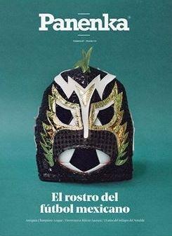 PANENKA Nº 67: EL ROSTRO DEL FÚTBOL MEXICANO