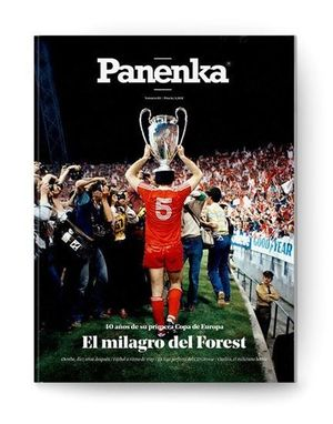 PANENKA Nº 85: EL MILAGRO DEL FOREST. 40 AÑOS DE SU PRIMERA COPA DE EUROPA