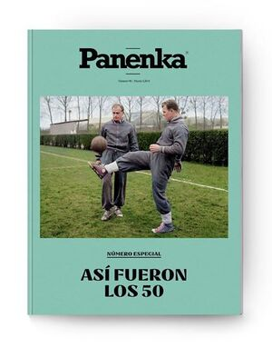 PANENKA Nº 98: ASÍ FUERON LOS 50