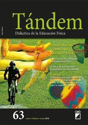 TÁNDEM 63: TRANSFORMACIÓN Y CAMBIO EN EDUCACIÓN FÍSICA