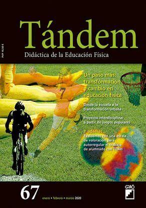 TÁNDEM 67: UN PASO MÁS: TRANSFORMACIÓN Y CAMBIO EN EDUCACIÓN FÍSICA