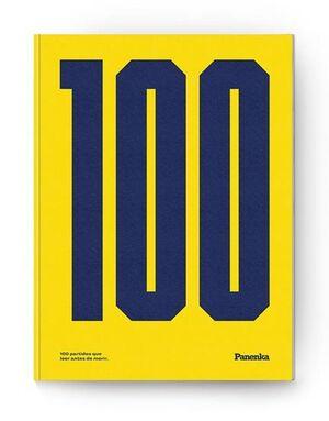 PANENKA Nº 100: 100 PARTIDOS QUE LEER ANTES DE MORIR