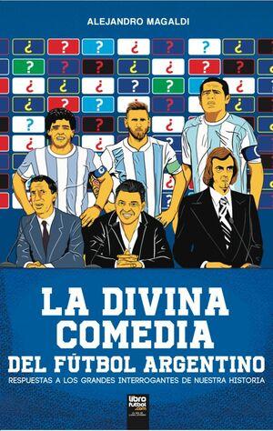 LA DIVINA COMEDIA DEL FÚTBOL ARGENTINO