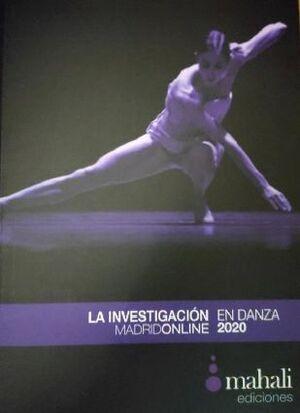 LA INVESTIGACIÓN EN DANZA. MADRIDONLINE 2020