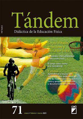 TÁNDEM Nº 71: CORPORALIDADES, EMOCIONES Y EDUCACIÓN FÍSICA