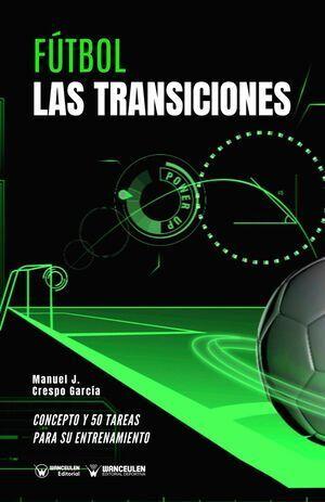 PACK TRANSICIÓN EN EL FÚTBOL (B/N)