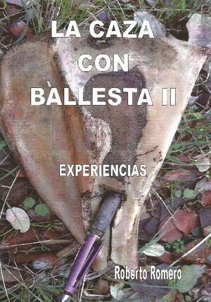 LA CAZA CON BALLESTA VOL II