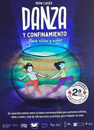 DANZA Y CONFINAMIENTO... PARA PERSONAS ADULTAS/PARA NIÑAS Y NIÑOS