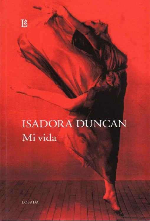 ISADORA DUNCAN: MI VIDA