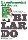 LA ENFERMEDAD DEL DOCTOR BILARDO