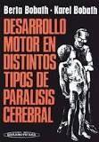 DESARROLLO MOTOR EN DISTINTOS TIPOS DE PARALISIS CEREBRAL