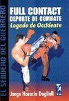 FULL CONTACT DEPORTE DE COMBATE LEGADO DE OCCIDENTE