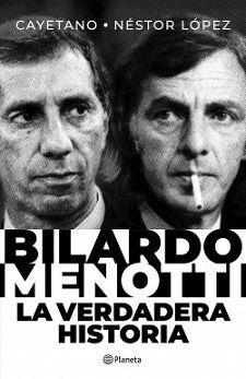 BILARDO-MENOTTI. LA VERDADERA HISTORIA