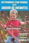 ACTIVIDADES CON PADRES EN EL JARDÍN DE INFANTES
