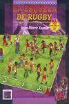 LA ESCUELA DE RÚGBY. 33 JUEGOS PARA NIÑOS DE 6 A 11 AÑOS