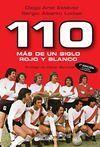 110 MÁS DE UN SIGLO ROJO Y BLANCO 2ª EDICIÓN CORREGIDAY AUMENTADA