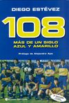 108. MÁS DE UN SIGLO AZUL Y AMARILLO