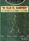 ´MI HIJO CAMPEÓN´, LAS PRESIONES DE LOS PADRES Y EL ENTORNO