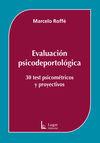 EVALUACIÓN PSICODEPORTOLÓGICA. 30 TEST PSICOMÉTRICOS Y PROYECTIVOS