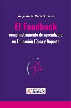 EL FEEDBACK COMO INSTRUMENTO DE APRENDIZAJE EN EDUCACIÓN FÍSICA Y DEPORTE