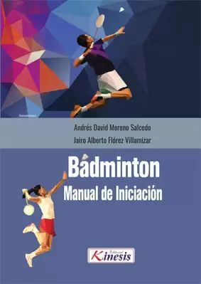 BÁDMINTON. MANUAL DE INICIACIÓN