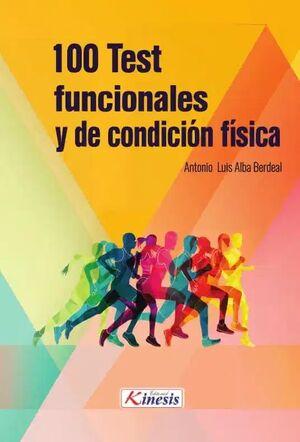 100 TEST FUNCIONALES Y DE CONDICIÓN FÍSICA