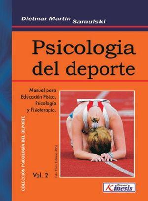 PSICOLOGÍA DEL DEPORTE VOL. 2 MANUAL PARA EDUCACIÓN FÍSICA, PSICOLOGÍA