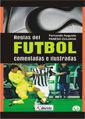 REGLAS DEL FUTBOL COMENTADAS E ILUSTRADAS
