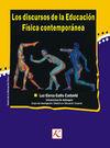 LOS DISCURSOS DE LA EDUCACIÓN FÍSICA CONTEMPORÁNEA