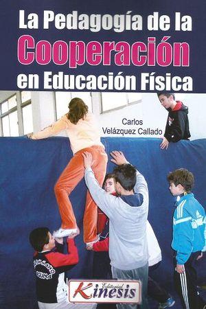 LA PEDAGOGÍA DE LA COOPERACIÓN EN EDUCACIÓN FÍSICA