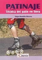 PATINAJE DE CARRERA. TÉCNICA DEL PATÍN EN LÍNEA