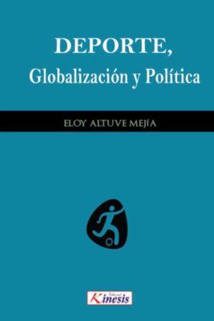 DEPORTE, GLOBALIZACIÓN Y POLÍTICA