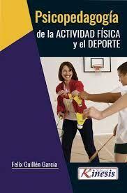 PSICOPEDAGOGÍA DE LA ACTIVIDAD FÍSICA Y EL DEPORTE