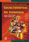 DANZAS FOLKLÓRICAS DE COLOMBIA. PROPUESTA DIDÁCTICA PARA E.BASICA