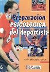 LA PREPARACIÓN PSICOLOGICA DEL DEPORTISTA