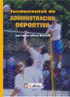 FUNDAMENTOS DE ADMINISTRACIÓN DEPORTIVA