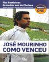 JOSÉ MOURINHO COMO VENCEU