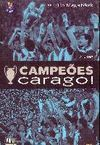 CAMPEOES CARAGO!